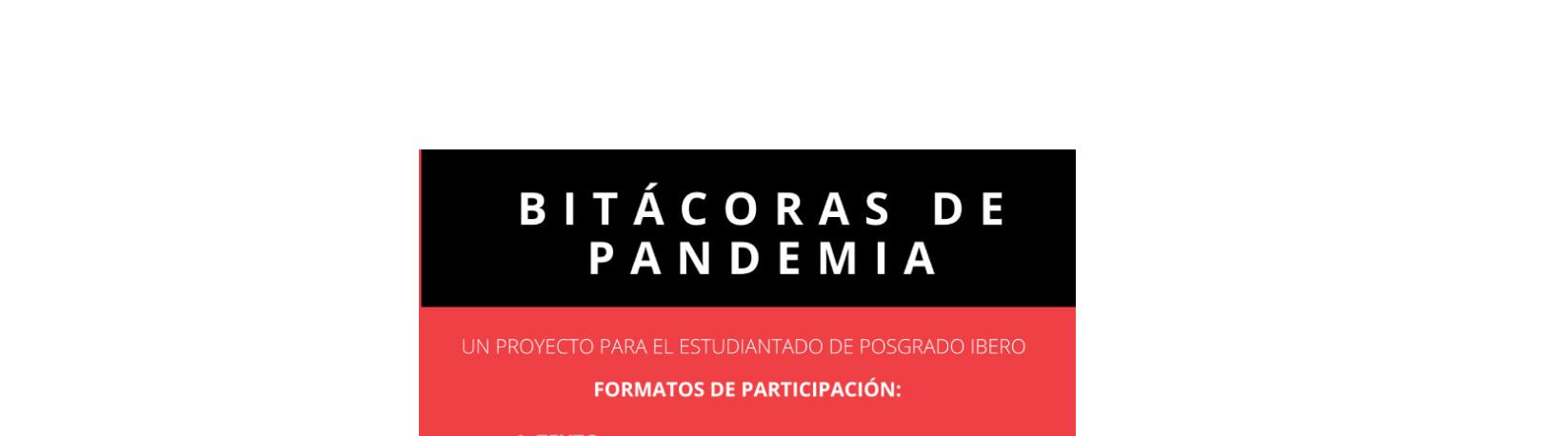 Participa en la convocatoria Bitácoras de Pandemia