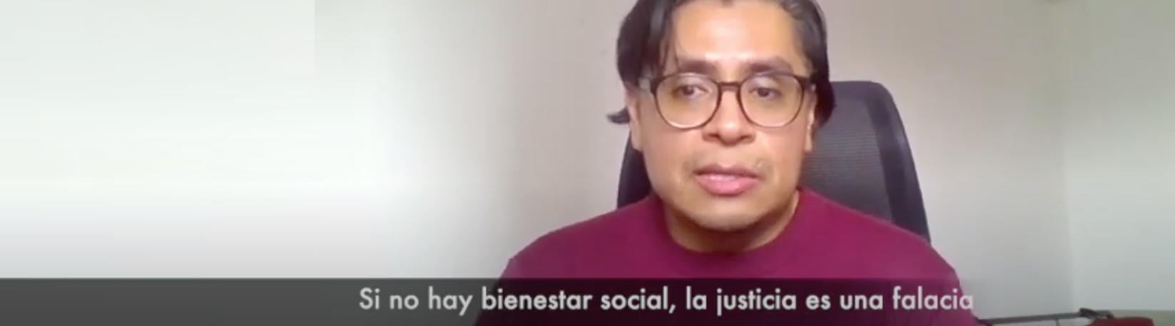 Si no hay bienestar social, la justicia es una falacia: Dr. Óscar Martínez